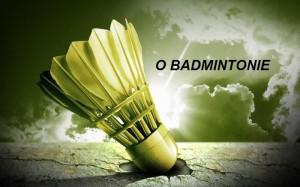 O BADMINTONIE